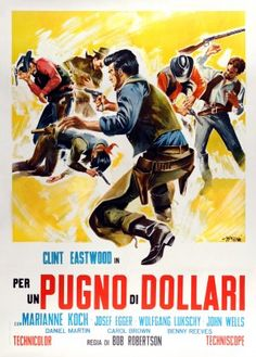 A Fistful Of Dollars italian movie poster. style B. Sergio Leone. Clint Eastwood. Art by Sandro Simeoni