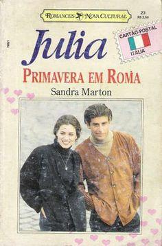 Meus Romances Blog: Primavera Em Roma - Sandra Marton - Julia Cartão P...