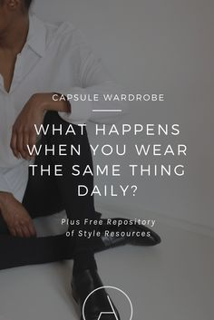 what happens when you wear the same thing daily? by ajaedmond.com | capsule wardrobe | minimal chic | minimalist style | minimalist fashion | minimalist  wardrobe | back to basics fashion