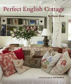 Ryland Peters & Small: Perfect English by Ros Byam Shaw