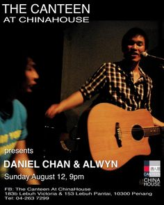 Daniel Chan & Alwyn are in China House . Sunday August 12, 9.00pm . 04 263 7299