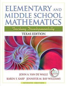 Elementary and Middle School Mathematics: Teaching Developmentally, 7th Edition