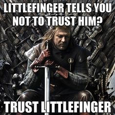 Oh, Ned, so trusting...
