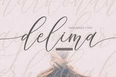 Delima Handmade Font - Best New Romantic Script Fonts