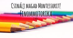 Montessori DIY - Finommotorika 2 - Gyerkőc Baby Crafts, Crafts For Kids, Infancy, Montessori, Kids And Parenting, Activities For Kids, Preschool, Teaching, Education