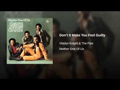 """Gladys Knight & The Pips """"Don't It Make You Feel Guilty"""" (1973)"""