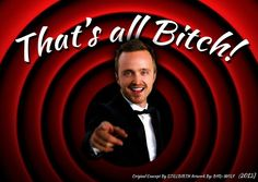 Breaking Bad finale-- That's All, Bitch!