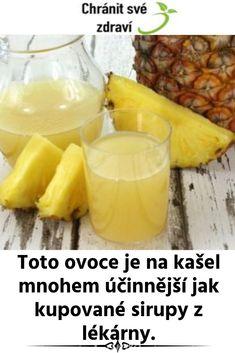 Toto ovoce je na kašel mnohem účinnější jak kupované sirupy z lékárny. Cantaloupe, Pineapple, Menu, Fruit, Fitness, Food, Syrup, Turmeric, Menu Board Design