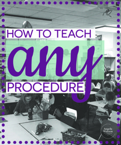 How to Teach ANY Procedure