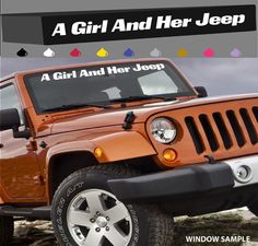 A Girl And Her Jeep Windshield Decal Banner 4x4 by TopChoiceDecals, $13.99