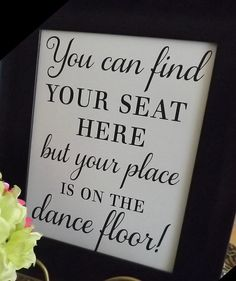 Reception Signs, Wedding Signs, You Can Find Your Seat Here, Wedding Sign, Your Place is on The Dance Floor, Your Seat Here on Etsy, $9.95