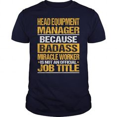 Awesome Tee For Head Equipment Manager T Shirts, Hoodies. Check price ==► https://www.sunfrog.com/LifeStyle/Awesome-Tee-For-Head-Equipment-Manager-133708586-Navy-Blue-Guys.html?41382 $22.99