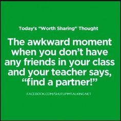 my entire schooling career..