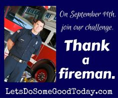 September 11th Challenge: Remember Our Firemen
