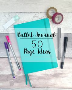 I love using a Bullet Journal. I'm sharing some inspiration with 50 page ideas.