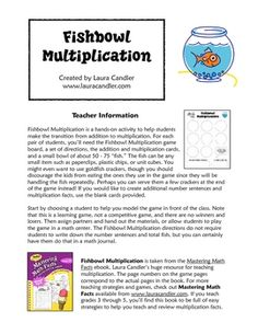Fishbowl Multiplication is a simple hands-on activity made for helping students make the transition from addition to multiplication. Students use manipulatives to discover that multiplication facts are just another way of writing addition facts.