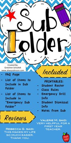 """This sub folder is helpful when a teacher has to be absent, so creating an organized resource for your substitute teacher could be helpful. Makes a great substitute (sub) binder!  This Sub folder includes:  - FAQ page - List of Items to Include in Sub Folder - List of Items to Include in """"Emergency Sub Folder""""  - Printables: student roster, class rules, emergency drill info, student dismissal info, notes from sub"""