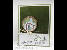 The Newborn King Religious Christmas Card with How To Video, Cased Glenda Travelstead, Kay Kalthoff is Stamping to Share with Stampin' Up!