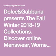 Dolce&Gabbana presents The Fall Winter 2018-19 Collections. Discover online Menswear, Womenswear, Childrenswear, Eyewear, Accessories, Make-up and more. Eyewear, Fall Winter, Women Wear, Presents, Collections, How To Make, Bags, Accessories, Gifts