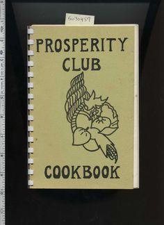 PROSPERITY CLUB COOKBOOK Unity Church of Santa Barbara California 1970s
