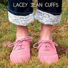 Cutify the cuff of your jeans with lace!  No sewing required!