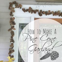DIY Pine Cone Garland ::: perfect for autumn / fall inside or outside! #homedecor #popularpin