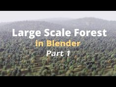 How to Fake a Large Scale Forest in Blender / Part 1 (Tutorial EN) - YouTube