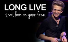 Long live that smile on your face!!<3