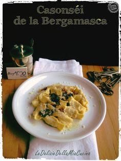 Le Delizie della Mia Cucina: Cucina Lombarda: Casonsèi de la Bergamasca - I Cas...