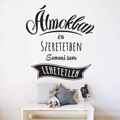 Legszebb mit ember magyar feliratos idézet falmatrica faltetoválás házilag Peace Love Happiness, Peace And Love, Wall Stickers, Projects To Try, Sweet Home, Wall Decor, Thoughts, Writing, Motivation