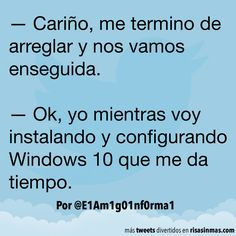 Configurando Windows 10. #humor #risa #graciosas #chistosas #divertidas