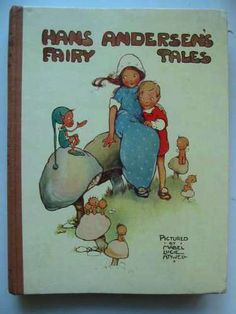 Mabel Lucie Attwell illustrations Hans Christian Andersen Fairy Tales