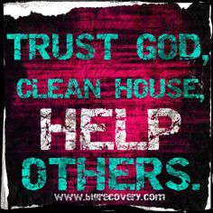 """""""Trust God, clean house, help others."""" Art by Alexis Barringer"""