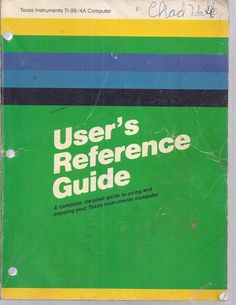 Texas Instruments TI-99/4A Computer User's Reference Guide & Beginner's BASIC m
