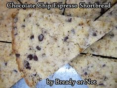 Bready or Not Original: Chocolate Chip Espresso Shortbread Brownie Recipes, Cookie Recipes, Thanksgiving Potluck, Espresso Powder, Pie Plate, Mini Chocolate Chips, Meals For One, Shortbread, Food Print