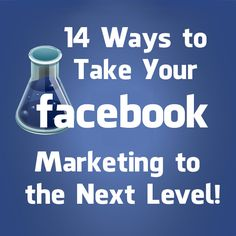 14 Ways to Take Your Facebook Marketing to the Next Level: http://fbadvance.com/take-your-facebook-marketing-to-the-next-level/ #Facebook #FacebookMarketing #FacebookTips