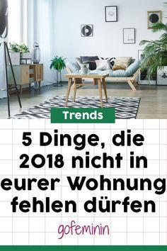 Wohntrends: 5 Dinge, Die 2018 In Eurer Einrichtung Nicht Fehlen Dürfen!  Einrichten Und Wohnen, Wohnzimmer ...