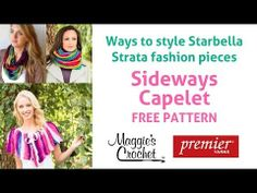 Starbella Strata Fashion Styling + Sideways Capelet Free Pattern - Right Handed