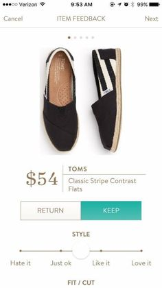 Toms!!!!! and the stripes! I can't fall out of love with the stripes :) size 7.5