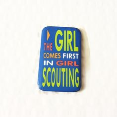 Girl Scouts Vintage Pinback Button The Girl Comes First in Girl Scouting Badge Neon Colors by ThriftyTheresa