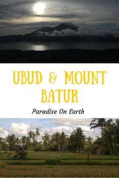 Ubud & Mount Batur - Paradise On Earth