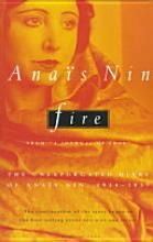 Anais Nin....favorite author -- intense love stories of her life.