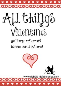 All things #Valentine, decor, craft ideas and more!