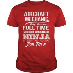 AIRCRAFT MECHANIC - NINJA WHITE, Order HERE ==> https://www.sunfrog.com/LifeStyle/AIRCRAFT-MECHANIC--NINJA-WHITE-Red-Guys.html?id=41088 #christmasgifts #xmasgifts #aircraft #aircraftlovers