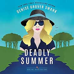 Amazon.com: Deadly Summer: Darling Investigations, Book 1 (Audible Audio Edition): Denise Grover Swank, Megan Tusing, Brilliance Audio: Books