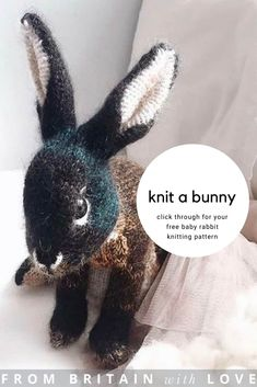 How to knit a bunny rabbit - free pattern & tutorial - From Britain with Love Spool Knitting, Free Knitting, Baby Knitting, Knitted Bunnies, Knitted Animals, Animal Knitting Patterns, Bunny Rabbit, Hand Dyed Yarn, Free Pattern