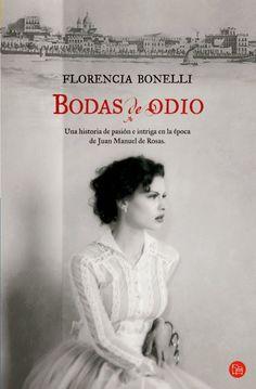 ARTES RAVOT: RESEÑA: BODAS DE ODIO - FLORENCIA BONELLI