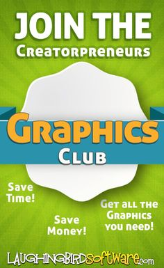 Graphics Club Membership: Save time & money by creating your own graphics for your website, blog, social media & marketing... you don\'t have to be a graphic designer!