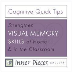 Cognitive Quick Tips - helping parents and teachers strengthen visual memory skills at home or in the classroom Learning Ability, Visual Learning, Fun Learning, Study Skills, Reading Skills, Therapy Activities, Therapy Ideas, Fun Activities, Visual Perceptual Activities