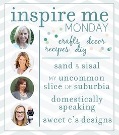 Inspire Me Monday linky party!  Come join this great weekly party.